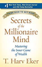 Secrets of the Millionaire Mind: Mastering…