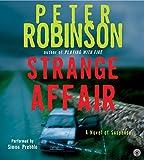 Robinson, Peter: Strange Affair CD (Inspector Banks Novels)