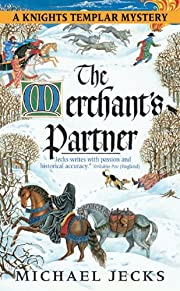 The Merchant's Partner by Michael Jecks