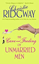 The Care and Feeding of Unmarried Men by…