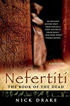 Nefertiti: The Book of the Dead by Nick&hellip;