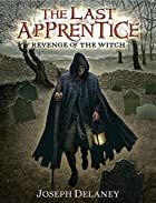 Revenge of the Witch (The Last Apprentice)…