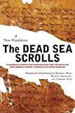 Cook, Edward M.: The Dead Sea Scrolls: A New Translation