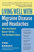 Living Well with Migraine Disease and…