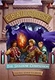 Gilman, Laura Anne: The Shadow Companion (Grail Quest Trilogy, Book 3)