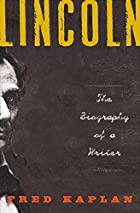 Lincoln: The Biography of a Writer by Fred…