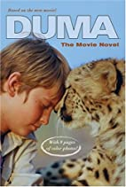 Duma: The Movie Novel by Kathleen Weidner…