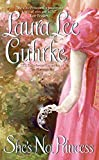 Guhrke, Laura Lee: She's No Princess