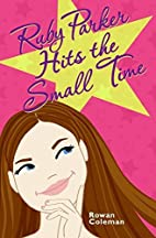 Ruby Parker Hits the Small Time by Rowan…