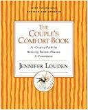 Louden, Jennifer: Couple's Comfort Book: A Creative Guide for Renewing Passion, Pleasure and Commitment