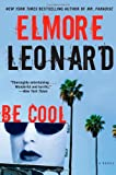 Leonard, Elmore: Be Cool