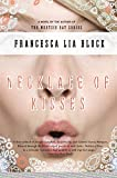 Block, Francesca Lia: Necklace of Kisses: A Novel