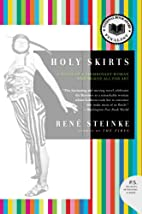 Holy Skirts: A Novel of a Flamboyant Woman…