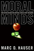 Moral Minds: How Nature Designed Our…