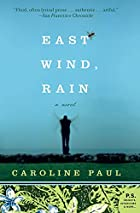 East Wind, Rain: A Novel (P.S.) by Caroline…