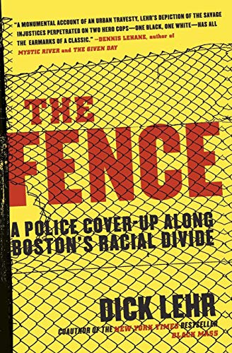 the-fence-a-police-cover-up-along-bostons-racial-divide