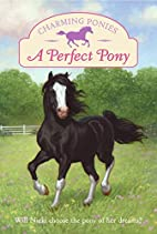 Charming Ponies: A Perfect Pony by Lois K.…