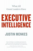 Executive Intelligence: What All Great&hellip;