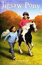 Jigsaw Pony by Jessie Haas