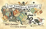 Gaiman, Neil: The Dangerous Alphabet