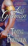 Greiman, Lois: Taming the Barbarian