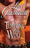 Greiman, Lois: Tempting the Wolf (A Paranormal Regency Romance)