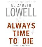 Lowell, Elizabeth: Always Time to Die CD