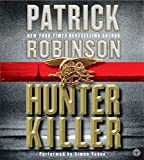 Robinson, Patrick: Hunter Killer CD