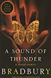 Bradbury, Ray: A Sound of Thunder and Other Stories