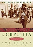 Ephron, Amy: A Cup Of Tea: A Novel Of 1917