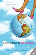 The World According to Mimi Smartypants by…