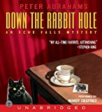 Abrahams, Peter: Down the Rabbit Hole CD (Echo Falls Mystery)