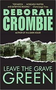 Leave the Grave Green (Duncan Kincaid/Gemma…
