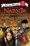 Frantz, Jennifer: The Lion, the Witch and the Wardrobe: Welcome to Narnia