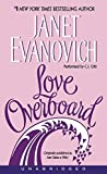 Evanovich, Janet: Love Overboard