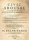 Nader, Ralph: Civic Arousal