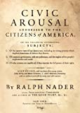 Nader, Ralph: Civic Arousal: Addressed to the Citzens of America