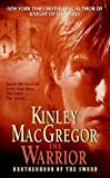 MacGregor, Kinley: The Warrior (Brotherhood of the Sword, Book 3)