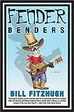 Fitzhugh, Bill: Fender Benders