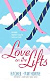 Hawthorne, Rachel: Love on the Lifts
