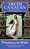 Canavan, Trudi: Priestess of the White: Age of the Five Trilogy, Book 1