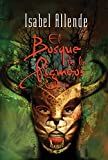 Allende, Isabel: El Bosque De Los Pigmeos / the Forest of the Pygmies