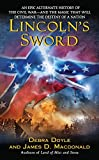 Debra Doyle,James D. MacDonald,James MacDonald: Lincoln's Sword