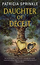 Daughter of Deceit by Patricia Sprinkle