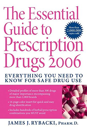the-essential-guide-to-prescription-drugs-2006-everything-you-need-to-know-for-safe-drug-use
