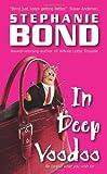 Bond, Stephanie: In Deep Voodoo