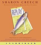 Creech, Sharon: Replay CD