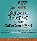 Robinson, Barbara: The Best Barbara Robinson CD Audio Collection Ever