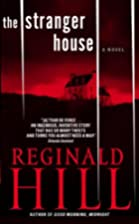 The Stranger House by Reginald Hill