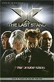Fingeroth, Danny: X-Men: The Last Stand: The Junior Novel